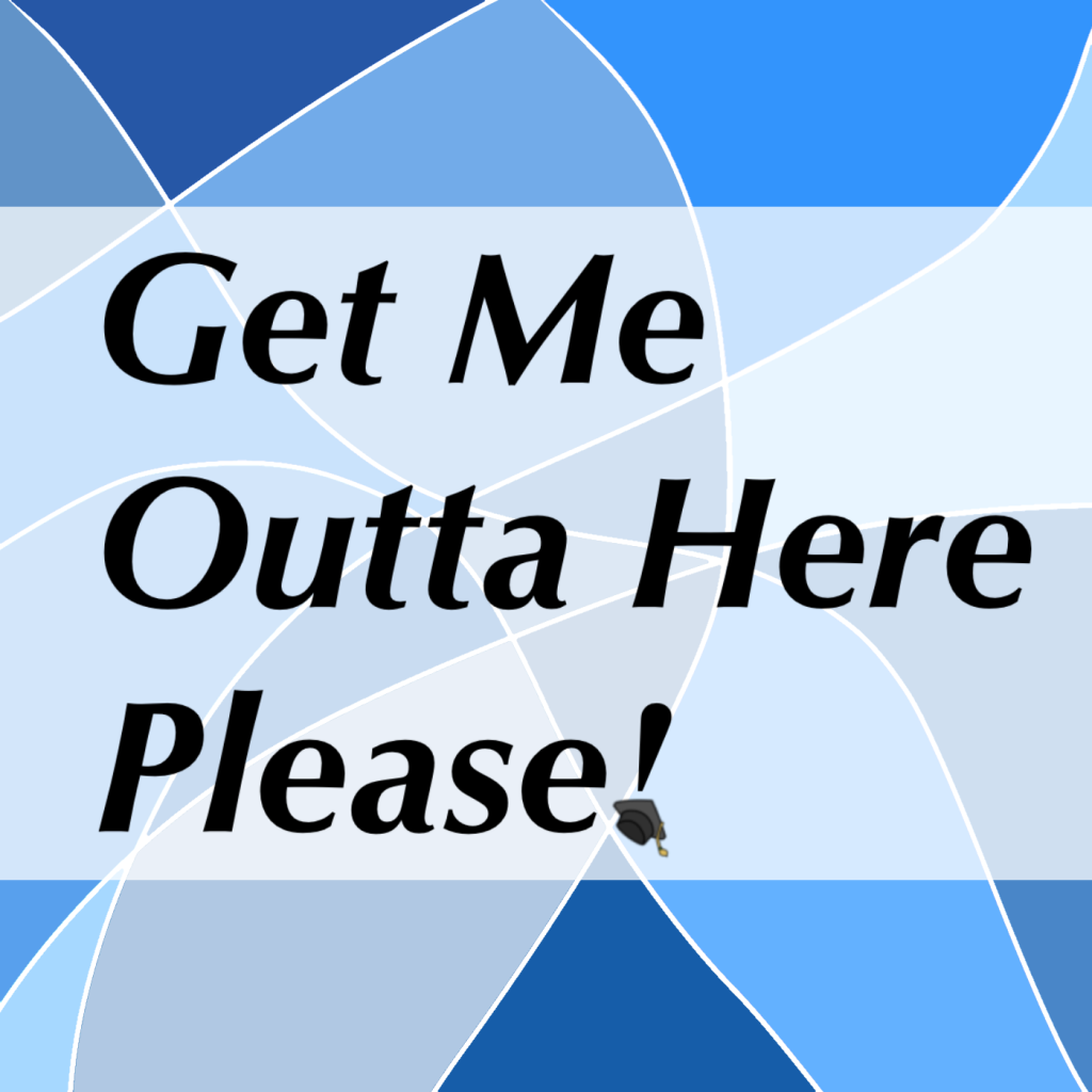 """The words """"Get Met Outta Here Please"""" is placed on an abstract background of different shades of blue"""